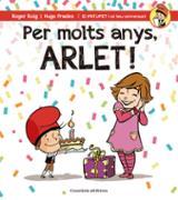 Per motls anys, Arlet