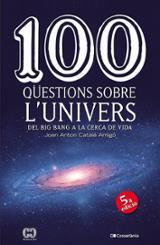 100 qüestions sobre l´univers - Català Amigó, Joan Anton