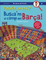 Patufet, on ets? Busca´m al camp del Barça!
