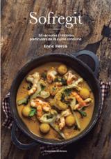 Sofregit. 50 receptes i històries particulars de la cuina catalan - Herce, Enric