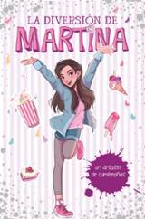 La diversión de Martina 1. Un desastre de cumpleaños - AAVV