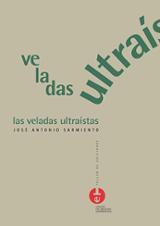 Las veladas ultraistas - Sarmiento, José Antonio