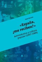 España, ¿me reciben?: Astronáutica y cultura popular (1957-1989)