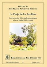 La forja de los jardines - Almodóvar Melendo, Jose Manuel