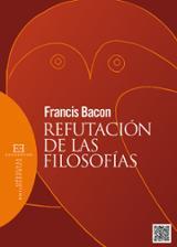Refutación de las filosofías - Bacon, Francis
