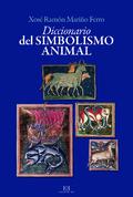 Diccionario del simbolismo animal - Mariño Ferro, Xosé Ramón