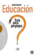 Educación: guía para perplejos