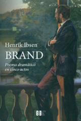 Brand. Poema dramático en cinco actos - Ibsen, Henrik