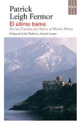 El último tramo. De las Puertas de Hierro a Monte Athos