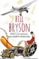 1927: Un verano que cambió el mundo - Bryson, Bill