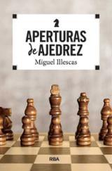 Aperturas de ajedrez - Illescas, Miguel