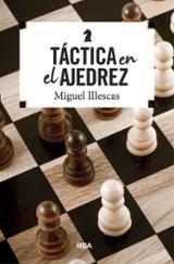 Tácticas en el ajedrez - Illescas, Miguel