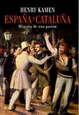 España y Cataluña. Historia de una pasión