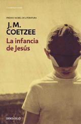La infancia de Jesús - Coetzee, J.M.
