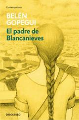 El padre de Blancanieves - Gopegui, Belén
