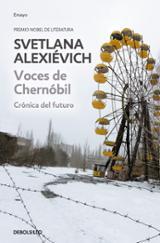 Voces de Chernóbil: Crónica del futuro - Aleksiévich, Svetlana