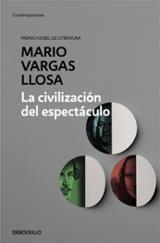 La civilización del espectáculo - Vargas Llosa, Mario
