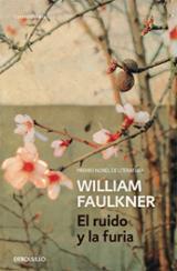 El ruido y la furia - Faulkner, William