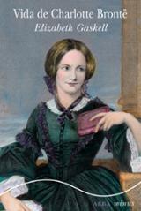 Vida de Charlotte Brontë (Minus) - Gaskell, Elisabeth