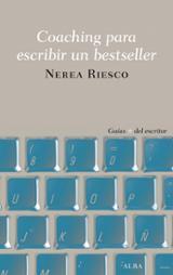 Coaching para escribir un bestseller - Riesco, Nerea