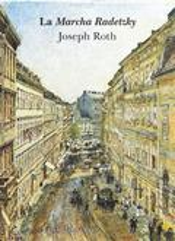 La marcha Radetzky - Roth, Joseph