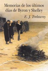 Memorias de los últimos días de Byron y Shelley - Trelawny, Edward John