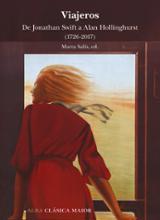 Viajeros. De Jonathan Swift a Alan Hollinghurst (1726-2017) - Salís, Marta (Ed.)