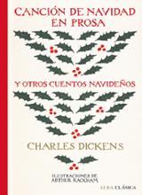 Canción de Navidad en prosa y otros cuentos navideños - Dickens, Charles
