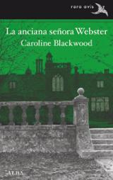 La anciana señora Webster - Blackwood, Caroline