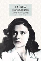 La única María Casares - Plantagenet, Anne