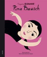 Pequeña y grande Pina Bausch