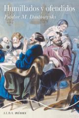 Humillados y ofendidos - Dostoievski, Fiódor M.