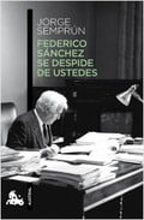 Federico Sánchez se despide de ustedes - Semprún, Jorge