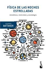 Física de las noches estrelladas - Battaner, Eduardo