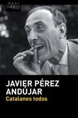 Catalanes todos - Pérez Andújar, Javier