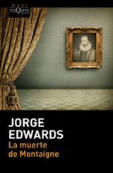 La muerte de Montaigne - Edwards, Jorge