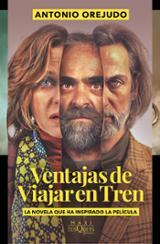 Ventajas de viajar en tren - Orejudo, Antonio