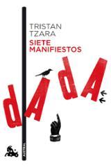 Siete manifiestos Dada - Tzara, Tristan
