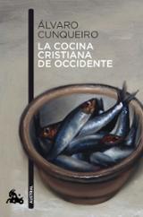 La cocina cristiana de Occidente - Cunqueiro, Álvaro