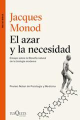 El azar y la necesidad - Monod, Jacques