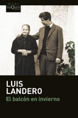 El balcón en invierno - Landero, Luis