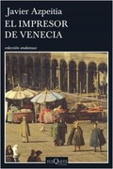 El impresor de Venecia - Azpeitia, Javier