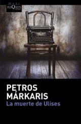 La muerte de Ulises - Markaris, Petros