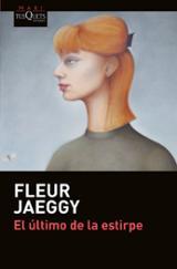 El último de la estirpe - Jaeggy, Fleur