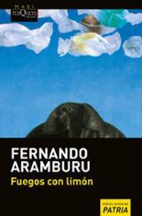 Fuegos con limón - Aramburu, Fernando