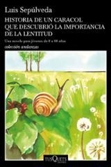 Historia de un caracol que descubrió la importancia de la lentitu