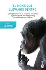 El mono que llevamos dentro - de Waal, Frans