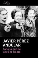 Todo lo que se llevó el diablo - Pérez Andújar, Javier