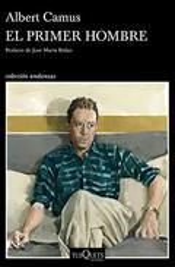 El primer hombre - Camus, Albert