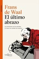 El último abrazo - de Waal, Frans
